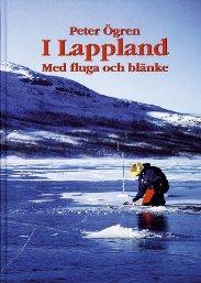 I Lappland - med fluga & blänk
